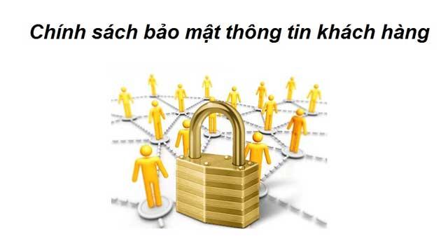 Chính sách bảo mật thông tin.